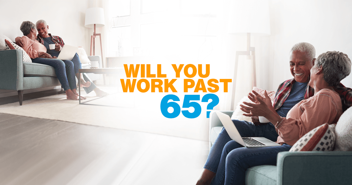 Some expect to stay on the job longer to save more for retirement, pay down debt and have extra money for daily expenses.