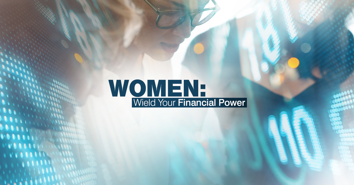 Nine out of ten women will be solely responsible for finances at some point. Develop a plan with these three considerations in mind.